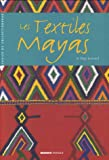 Les Textiles Mayas