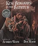 King Bidgood's in the Bathtub (Big Book)