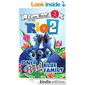 Rio 2: One Big Blue Family: I Can Read Level 2 (I Can Read Book 2)