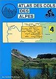 echange, troc Atlas Altigraph - Atlas routiers : Atlas des cols des Alpes, tome 4