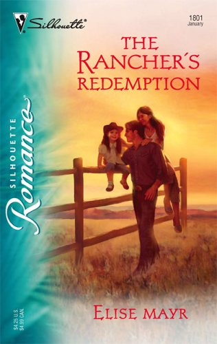 The Rancher's Redemption (Harlequin Romance (Large Print))