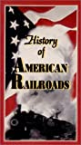 History of Americas Railroads [VHS]