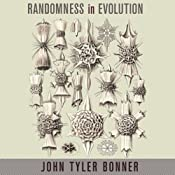 Randomness in Evolution | [John Tyler Bonner]