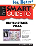 The Smart Guide to United States Visas