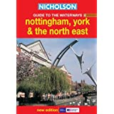 Nicholson Guide to the Waterways (6) - Nottingham, York & the North East: Nottingham, York and the North East No.6 (Waterways Guide)by Ordnance Survey