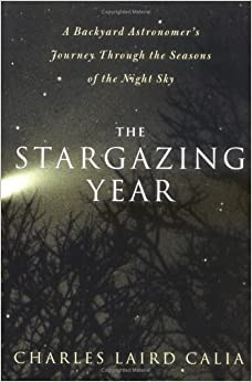 the stargazing year a backyard astronomer 39 s journey. Black Bedroom Furniture Sets. Home Design Ideas