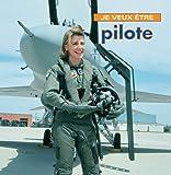 echange, troc Dan Liebman - Je Veux Etre Pilote
