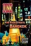 Junk: The Back Streets of Bangkok