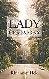 Lady Ceremony: A Silver Universe Story