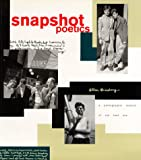 Snapshot Poetics: Allen Ginsbergs Photographic Memoir of the Beat Era