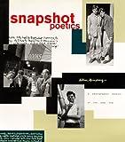 Snapshot Poetics: Allen Ginsbergs Photographic Memoir of the Beat Era