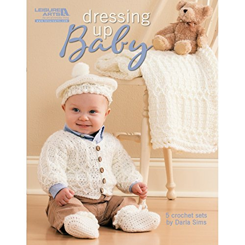 Leisure Arts Dressing Up Baby 5 Sets to Crochet Book - 1