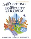 Marketing Hospitality and Tourism (0130110310) by Kotler, Philip