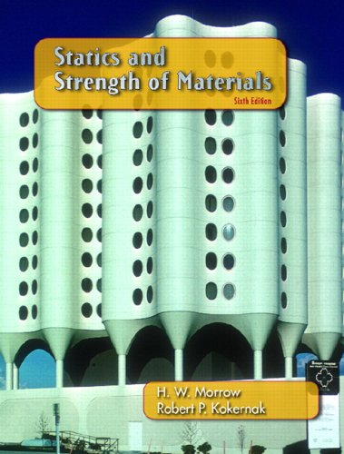 Statics and Strength of Materials (6th Edition)