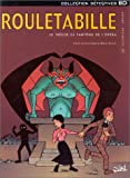 img - for Rouletabille, tome 3 : Le Tr sor du fant me de l'Op ra book / textbook / text book