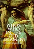 img - for Who's Who in the Old Testament book / textbook / text book