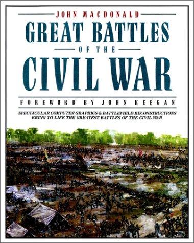 Great Battles of the Civil War, John MacDonald