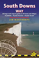 South Downs Way, 4th: British Walking Guide with 60 large-scale walking maps, places to stay, places to eat (British Walking Guide South Downs Way Winchester to Eastbourne)