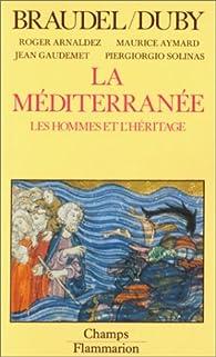 La Méditerranée, tome II, Les hommes et l'héritage par Fernand Braudel