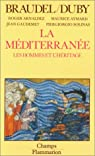 La Méditerranée, tome II, Les hommes et l'héritage par Braudel