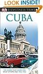 DK Eyewitness Travel Guide: Cuba (Eye...