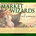 Market Wizards: Interviews with Top Traders | Livre audio Auteur(s) : Jack D. Schwager, Bruce Kovner, Richard Dennis, Paul Tudor Jones, Michael Steinhardt, Ed Seykota, Marty Schwartz, Tom Baldwin Narrateur(s) : Jack D. Schwager