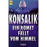 Ein Komet fllt vom Himmel.von &#34;Heinz G. Konsalik&#34;