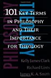 img - for 101 Key Terms in Philosophy and Their Importance for Theology book / textbook / text book