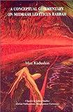 echange, troc Max Kaduchin - A Conceptual Commentary on Midrash Leviticus Rabbah