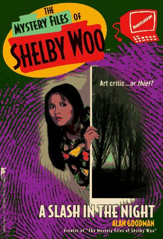 Image for A SLASH IN THE NIGHT THE MYSTERY FILES OF SHELBY WOO 1 (Mystery Files of Shelby Woo)