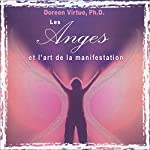 Les anges et l'art de la manifestation | Doreen Virtue