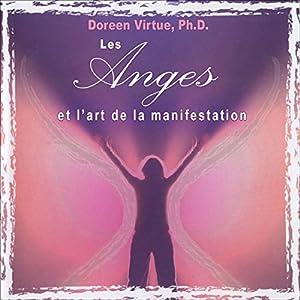 Les anges et l'art de la manifestation | Livre audio