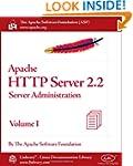 Apache HTTP Server 2.2 Official Docum...