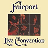 Live: Fairport Convention by Fairport Convention (2009-03-25)