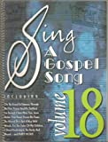 img - for Sing A Gospel Song Volume 18 book / textbook / text book