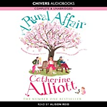 A Rural Affair (       UNABRIDGED) by Catherine Alliott Narrated by Alison Reid