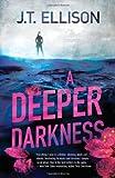 A Deeper Darkness (Samantha Owens, Book 1)