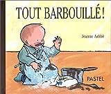 """Afficher """"Tout barbouillé !"""""""