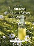 Das gro�e kleine Buch: Nat�rliche Deo...
