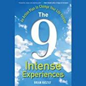 The 9 Intense Experiences: An Action Plan to Change Your Life Forever | [Brian Vaszily]