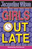 Jacqueline Wilson Girls Out Late