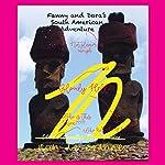 Fanny and Dora's South American Adventure | Jason le Grange