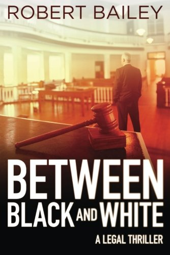 between-black-and-white-mcmurtrie-and-drake-legal-thrillers