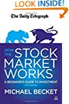 How the Stock Market Works: A Beginne...