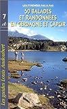 50 balades et randonnées en Cerdagne et Capcir