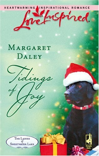 Tidings of Joy (The Ladies of Sweetwater Lake, Book 5) (Love Inspired #369), Margaret Daley