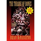 The Throne of Bonesby Brian McNaughton