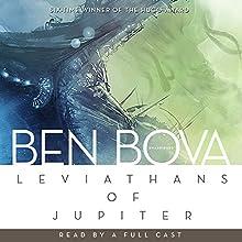Leviathans of Jupiter: The Grand Tour Series Audiobook by Ben Bova Narrated by Cassandra Campbell, Gabrielle de Cuir, Samantha Eggar, Rosalyn Landor, Stefan Rudnicki, Judy Young