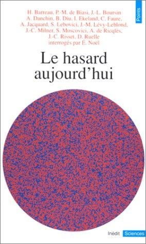 Hasard aujourd'hui (Le)