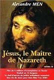 echange, troc Alexandre Men - Jésus, le maître de Nazareth